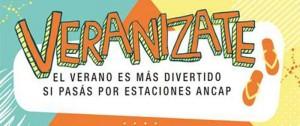 Portal 180 - Veranizate llega a las Estaciones ANCAP