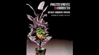 """Álvaro Sanjurjo habló sobre """"Políticamente incorrecto"""" - Un cacho de cultura - DelSol 99.5 FM"""