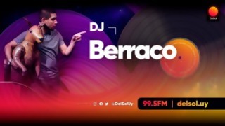 DJ Berraco - Playlists 2020 - Playlists 2020 - DelSol 99.5 FM