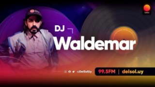 DJ Waldemar - Playlists 2020  - Playlists 2020 - DelSol 99.5 FM