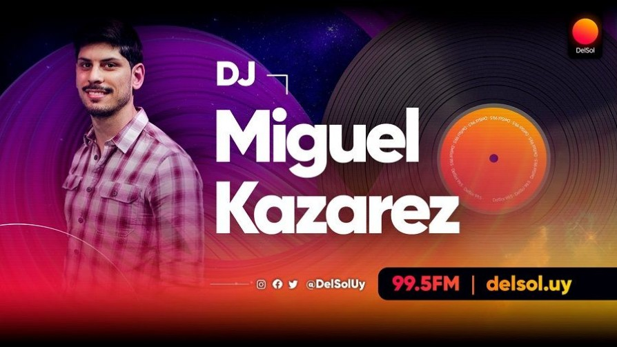 DJ Kazarez - Playlists 2020  - Playlists 2020 - Nosotros | DelSol 99.5 FM