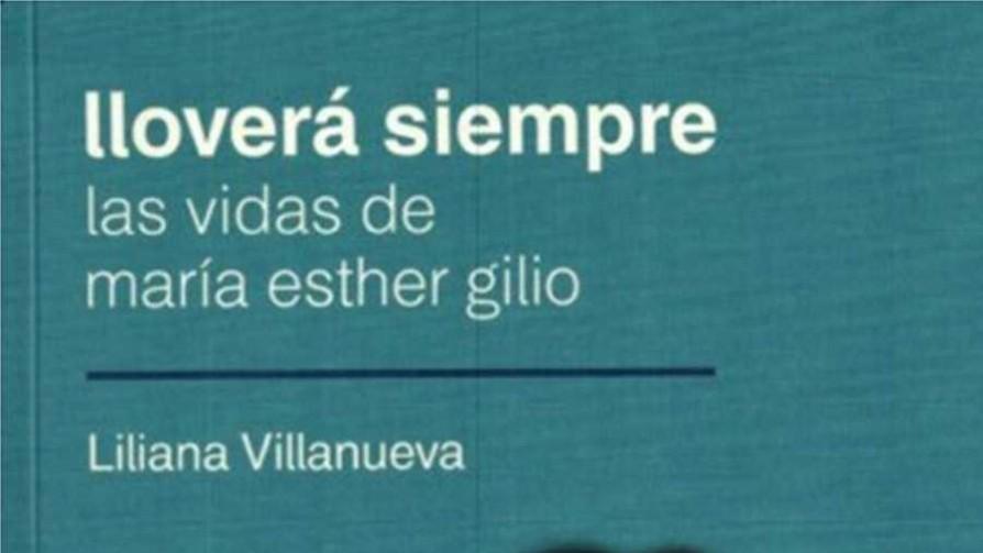 Un libro con las vidas de María Esther Gilio - Audios - Quién te Dice | DelSol 99.5 FM